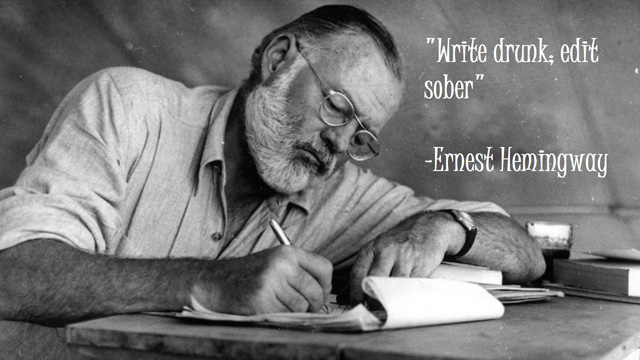 Write_drunk__edit_sober